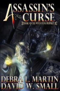 Assassin's Curse (The Witch Stone Prophecy) - 'Debra L Martin',  'David W Small'