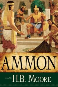 Ammon - Heather B. Moore