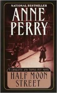 Half Moon Street - Anne Perry