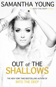 Out of the Shallows (Into the Deep, #2) - Samantha Young