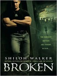 Broken  - Shiloh Walker