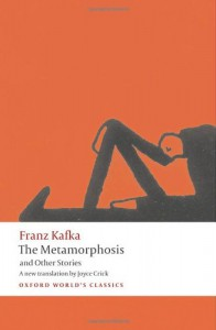The Metamorphosis and Other Stories (Oxford World's Classics) - Franz Kafka, Ritchie Robertson, Joyce Crick