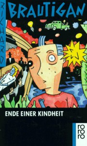 Am Ende einer Kindheit (broschiert) - Richard Brautigan, Günter Ohnemus