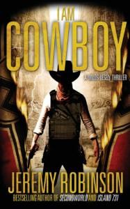 I Am Cowboy  (Milos Vesely) - Jeremy Robinson
