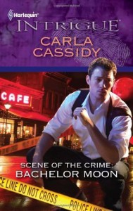Scene of the Crime: Bachelor Moon (Mills & Boon Intrigue) - Carla Cassidy