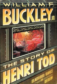 The Story of Henri Tod - William F. Buckley Jr.
