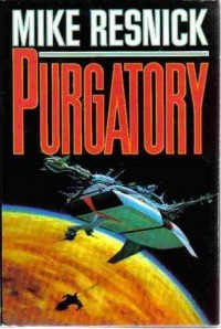 Purgatory - Mike Resnick