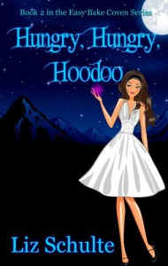 Hungry, Hungry, Hoodoo - Liz Schulte