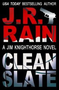 Clean Slate (Jim Knighthorse #4) - J.R. Rain