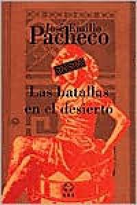 Las batallas en el desierto - Jose Emilio Pacheco