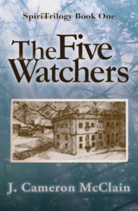 The Five Watchers - J. Cameron McClain