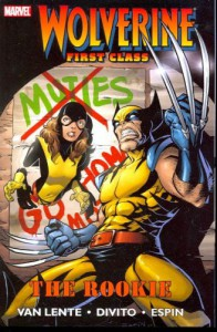Wolverine: First Class - The Rookie - Fred Van Lente, Andrea DiVito