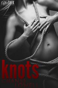 Knots - Chanse Lowell