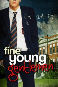 Fine Young Gentlemen - Jeffrey Slater