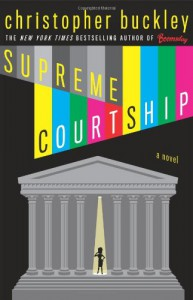 Supreme Courtship - Christopher Buckley