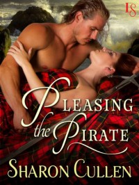 Pleasing the Pirate - Sharon Cullen