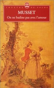 On ne badine pas avec l'amour - Alfred de Musset, Frank Lestringant