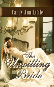The Unwilling Bride - Candy Ann Little