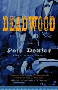 Deadwood - Pete Dexter