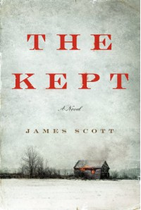 The Kept: A Novel - James Scott
