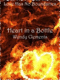 Heart in a Bottle - Wendy Clements