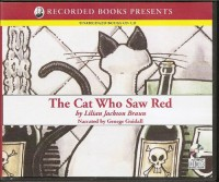 The Cat Who Saw Red Unabridged Audiobook (The Cat Who . . . Series, Book 4) - Lilian Jackson Braun