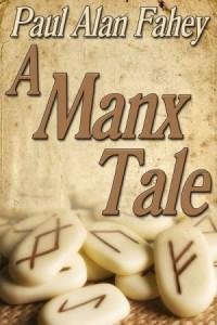 A Manx Tale - Paul Alan Fahey