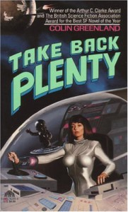 Take Back Plenty - Colin Greenland