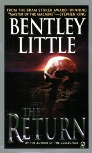 The Return - Bentley Little