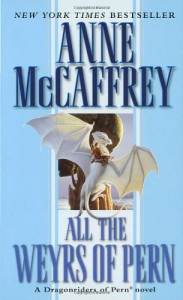 All the Weyrs of Pern (Pern: Dragonriders of Pern, #8) - Anne McCaffrey