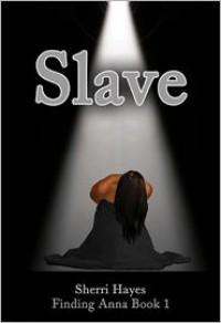 Slave  - Sherri Hayes