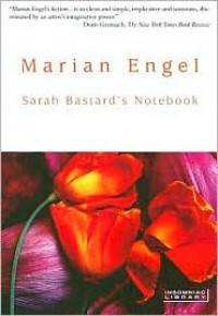 Sarah Bastard's Notebook (Insomniac Library) - Marian Engel