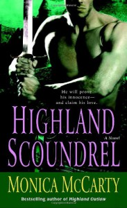 Highland Scoundrel: A Novel - Monica McCarty