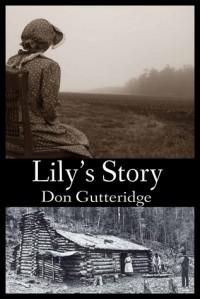 Lily's Story - Don Gutteridge