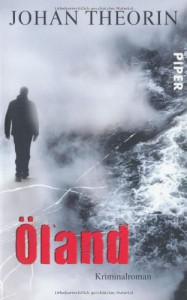 Öland  - Johan Theorin, Kerstin Schöps