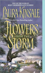Flowers from the Storm - Laura Kinsale