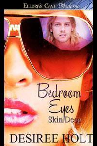 Bedroom Eyes - Desiree Holt