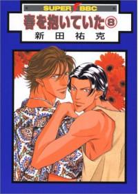 Haru O Daiteita - Embracing Love Vol. 8 - Youka Nitta