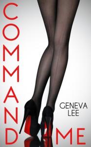 Command Me - Geneva Lee