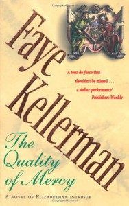 The Quality Of Mercy - Faye Kellerman