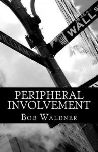 Peripheral Involvement - Bob Waldner