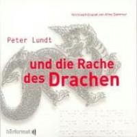 Peter Lundt und die Rache des Drachen - Arne Sommer, Angela Quast, Tetje Mierendorf, Elena Wilms, Mark Bremer