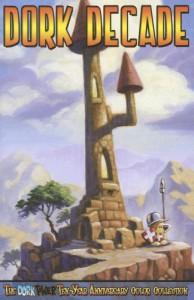 Dork Decade: The Dork Tower Ten Year Anniversary Color Collection - John Kovalic