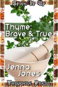 Thyme: Brave and True - Jenna  Jones
