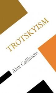 Trotskyism - Alex Callinicos
