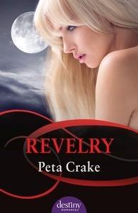 Revelry - Peta Crake