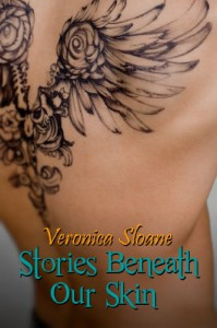 Stories Beneath Our Skin - Veronica Sloane