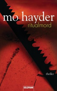 Ritualmord: Thriller - Mo Hayder