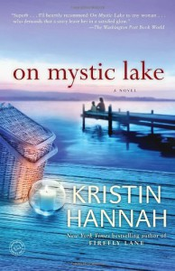 On Mystic Lake - Kristin Hannah