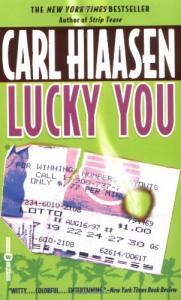 Lucky You - Carl Hiaasen